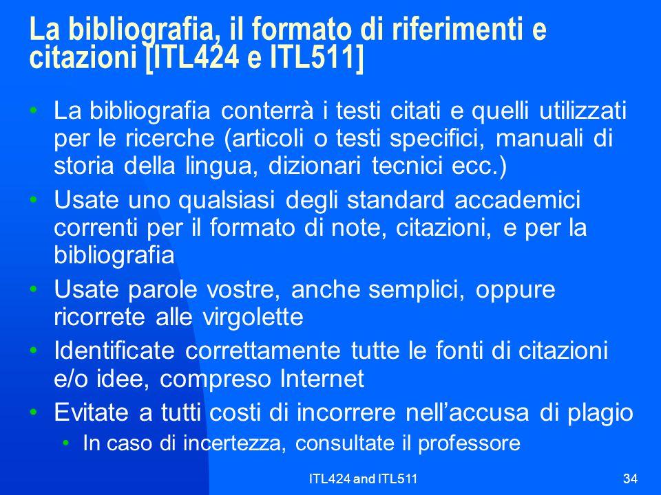La bibliografia, il formato di riferimenti e citazioni [ITL424 e ITL511]